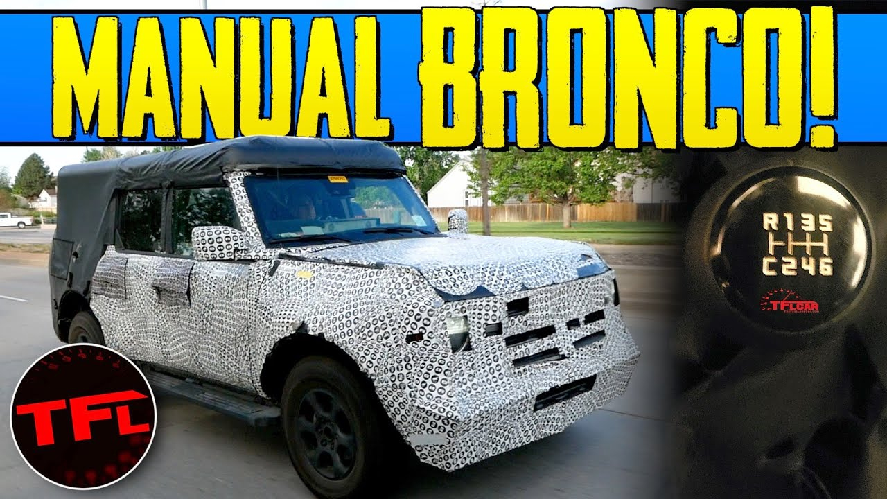 Leaked! The 2021 Ford Bronco Will Have 7-Speed Manual With A Crawler Gear &  Front And Rear Lockers!