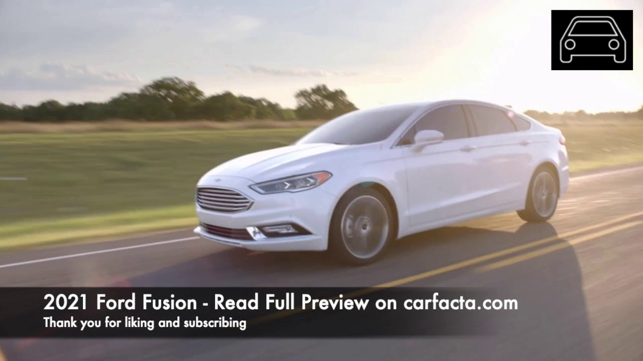 The Last Of The Ford Sedans: Discover The 2021 Ford Fusion.
